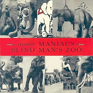 10000 Maniacs Blind Mans Zoo
